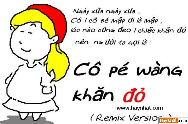 Cô pé wàng khăn đỏ (Remix)