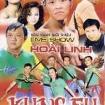 Hoài Linh: Kungfu Live Show