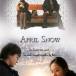 April Snow – Tuyết tháng tư