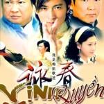 Vịnh Xuân Quyền 2007 (Full 40 tập)