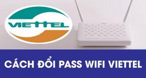 Cách đổi mật khẩu wifi Viettel trên máy tính tại nhà